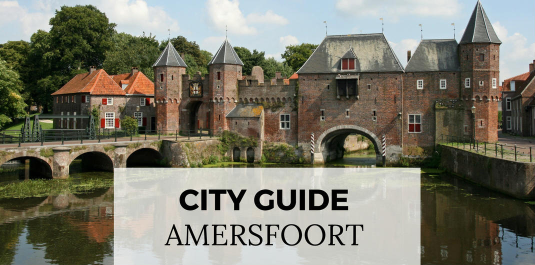 City guide Amersfoort: all must-sees and hidden gems in Amersfoort, The Netherlands | Your Dutch Guide