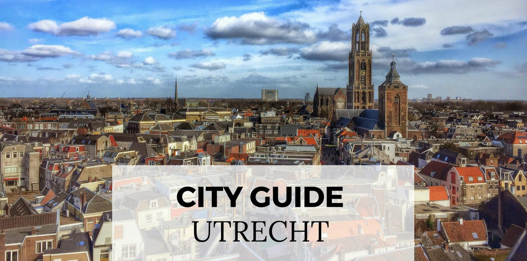 City guide Utrecht: all must-sees and hidden gems in Utrecht, The Netherlands | Your Dutch Guide