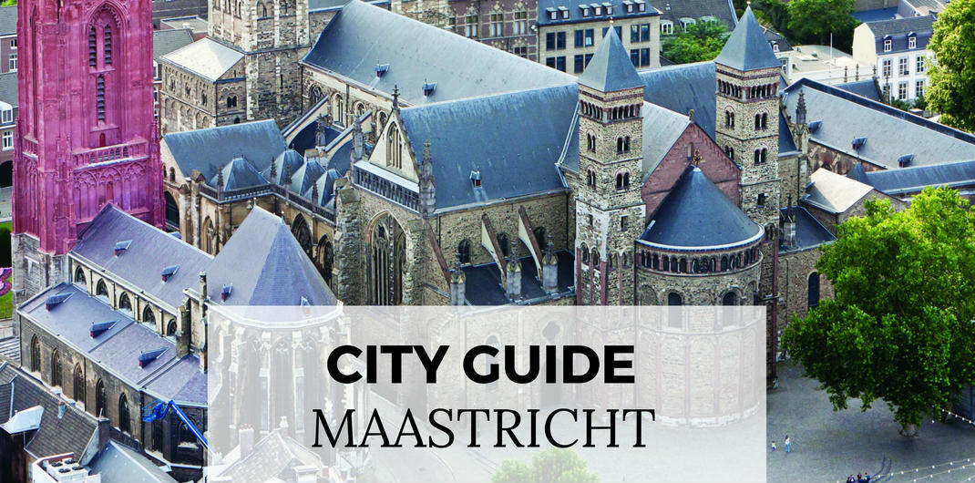 City Guide Maastricht: must-sees and hidden gems in Maastricht, The Netherlands | Your Dutch Guide