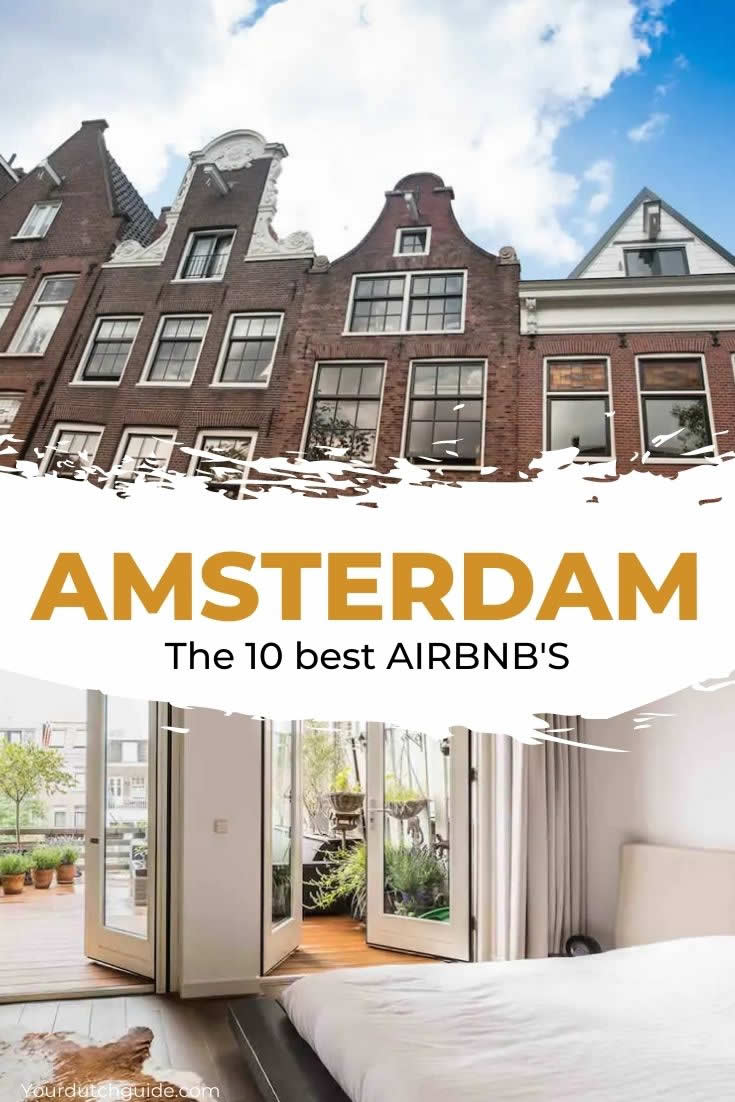 Amsterdam air bnb | Best airbnb Amsterdam | Your Dutch Guide