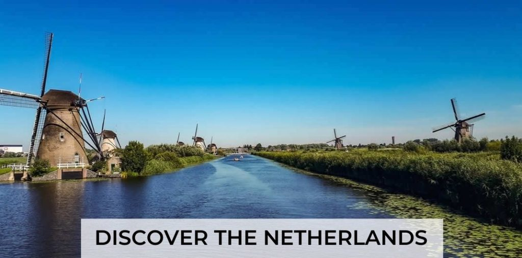 Discover The Netherlands   Your Dutch Guide