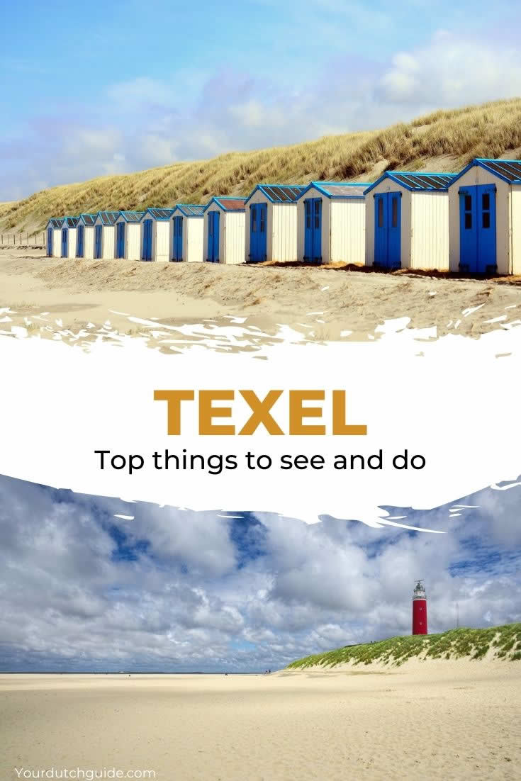 Texel island, The Netherlands. Top things to do on Texel, The Netherlands | Your Dutch Guide