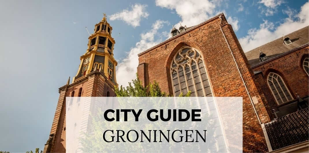Groningen, The Netherlands | Top things to do in Groningen, Holland