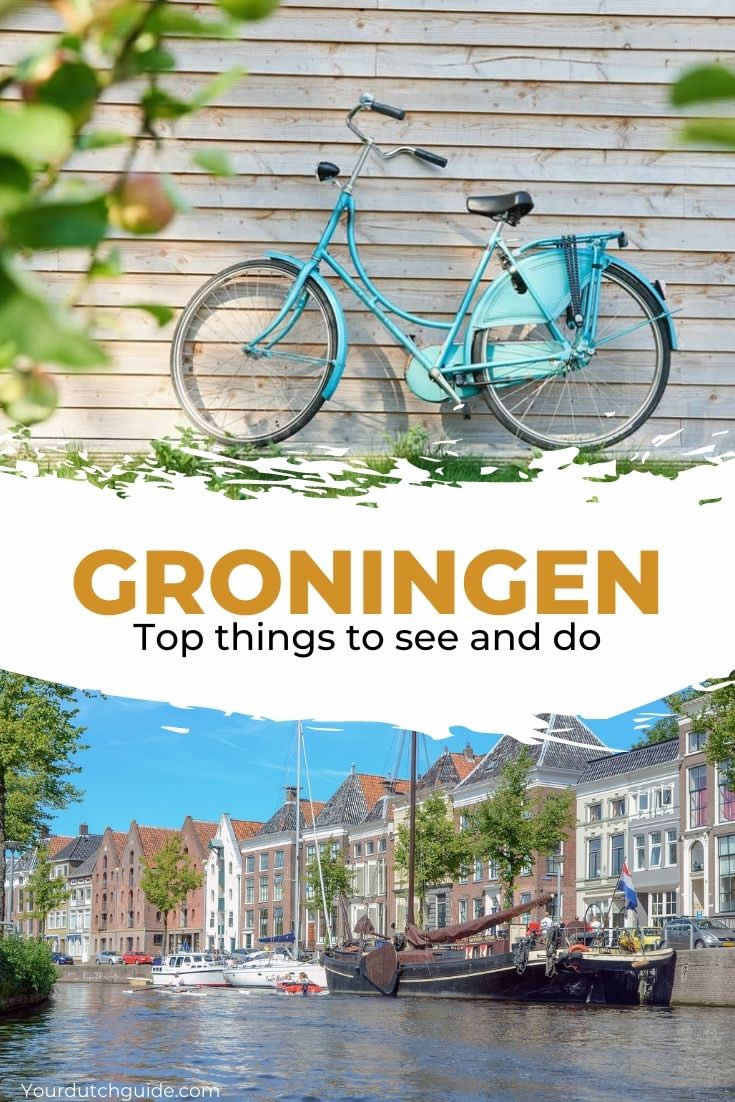 Groningen, The Netherlands | Top things to do in Groningen The Netherlands | Your Dutch Guide