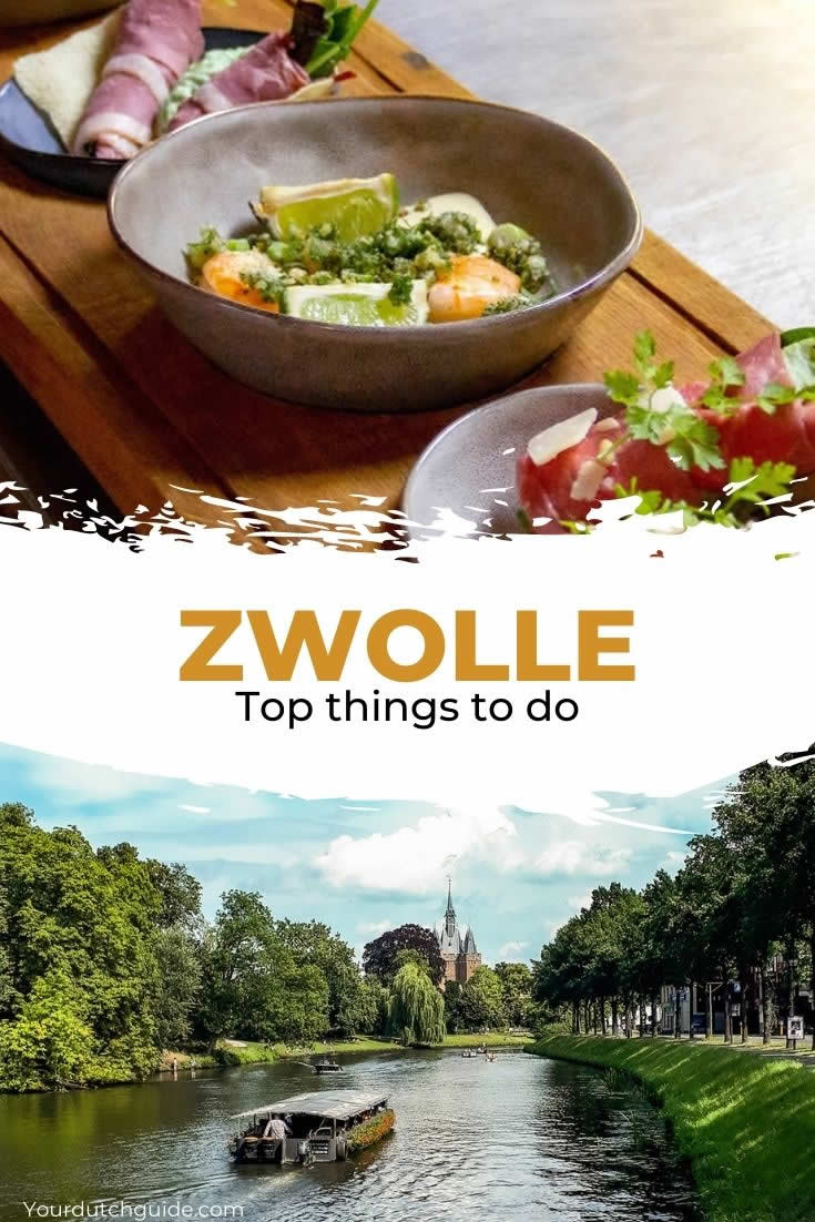 Zwolle, The Netherlands | Top things to do in Zwolle, The Netherlands