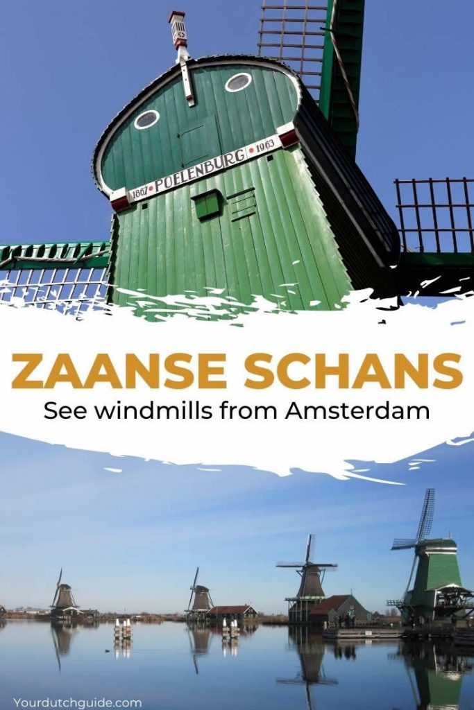 Zaanse Schans, The Netherlands | Top things to do in Zaanse Schans | Your Dutch Guide